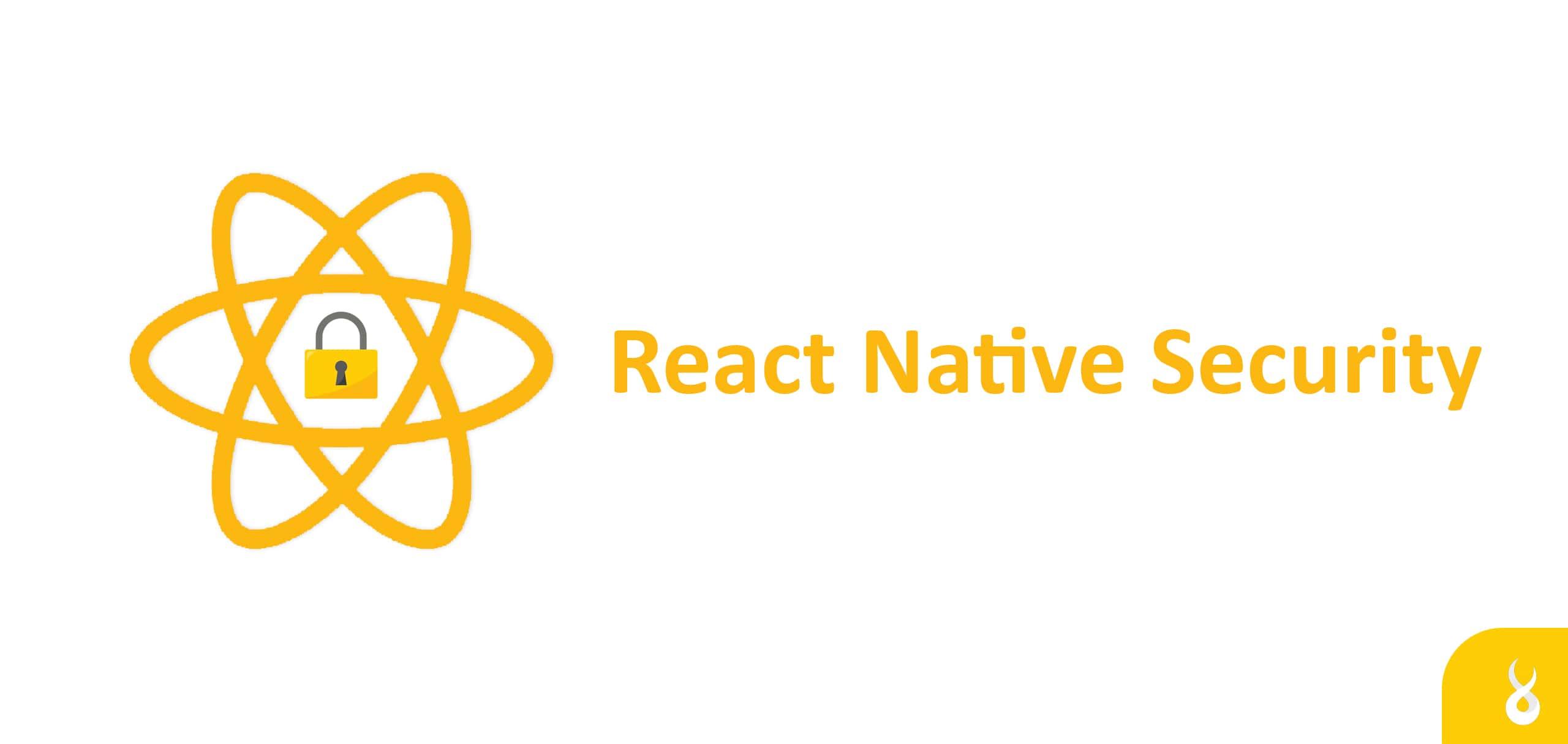 Building Security Driven Apps with React Native | Raidan.com.au